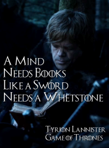 a mind needs books like a sword needs a whetstone